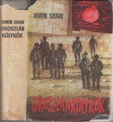 Shaw Irwin - Oroszlánkölykök [antikvár]