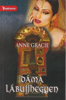 ANNE GRACIE - Dáma lábujjhegyen [antikvár]