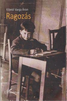 Kibédi Varga Áron - Ragozás [antikvár]