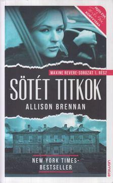 Allison Brennan - Sötét titkok [antikvár]