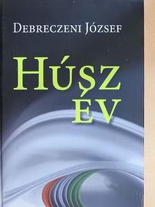 Debreczeni József - Húsz év [antikvár]