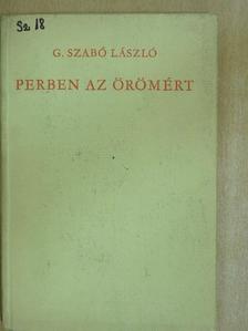G. Szabó László - Perben az örömért [antikvár]