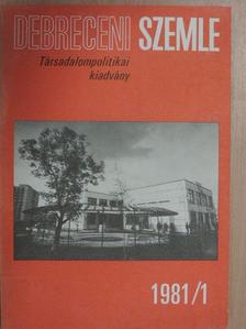 Bajnok Lászlóné - Debreceni Szemle 1981. október [antikvár]