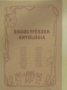 Bertók László - Bagolyfészek antológia 1999. [antikvár]