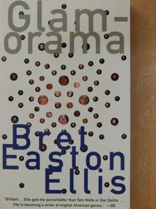 Bret Easton Ellis - Glamorama [antikvár]