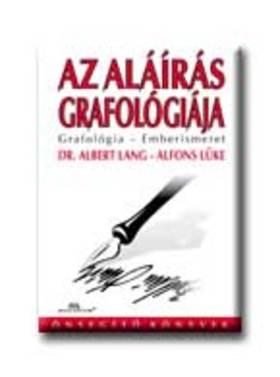 LANG,ALBERT-LÜKE,ALFONS - Az aláírás grafológiája