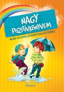 Szeghy Karolina - Nagy pozitívkönyvem  [eKönyv: pdf]