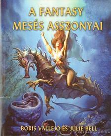 Palumbo, Anthony, Palumbo, David - A fantasy mesés asszonyai [antikvár]