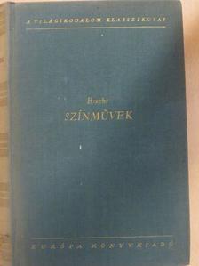 Bertolt Brecht - Színművek [antikvár]