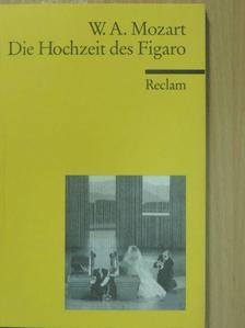 Lorenzo Da Ponte - Die Hochzeit des Figaro [antikvár]