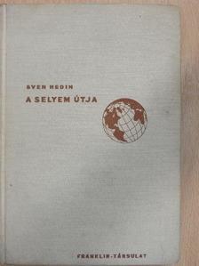 Sven Hedin - A selyem útja [antikvár]