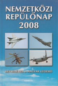 Matyuc Péter (szerk.), Pusztay Sándor - Nemzetközi repülőnap 2008. [antikvár]