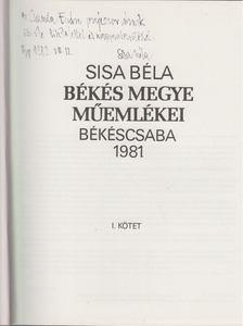 Sisa Béla - Békés megye műemlékei I-II. (dedikált) [antikvár]