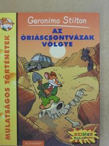 Geronimo Stilton - Az óriáscsontvázak völgye [antikvár]