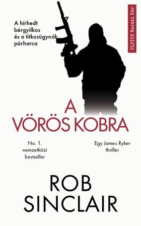 Rob Sinclair - A vörös kobra