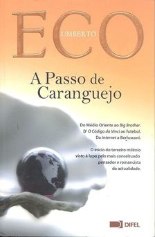 Umberto Eco - A Passo de Caranguejo [antikvár]