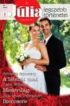 Vicki Lewis Thompson Amanda Browning, Cathy Williams, - A Júlia legszebb történetei 26. kötet (Mint két tojás) - A látszat csal, Mesevilág, Ikercsere [eKönyv: epub, mobi]