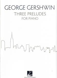 GERSHWIN - THREE PRELUDES FOR PIANO