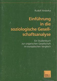 Andorka Rudolf - Einführung in die soziologische Gesellschaftsanalyse [antikvár]
