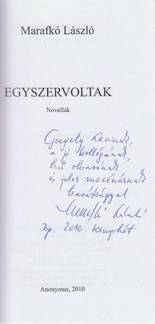 Marafkó László - Egyszervoltak (dedikált) [antikvár]