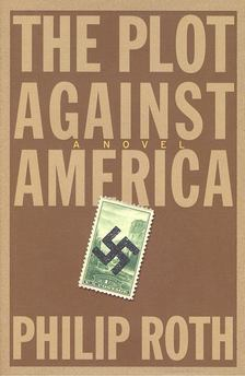 Philip Roth - The Plot Against America [antikvár]