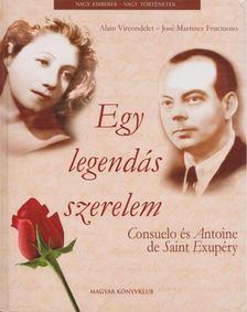 Vircondelet, Alain, Fructuoso, José Martinez - Egy legendás szerelem [antikvár]