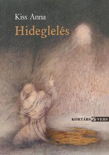 KISS ANNA - Hideglelés