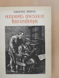 Erdődy János - András mester krónikája [antikvár]