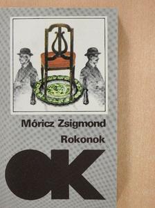 Móricz Zsigmond - Rokonok [antikvár]