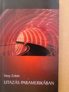 Vassy Zoltán - Utazás Paramerikában [antikvár]