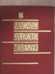 Ady Lajos - Magyar rajzolóművészek [antikvár]