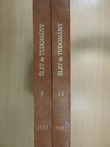 Ács Zoltán - Élet és Tudomány 1981. január-december I-II. [antikvár]