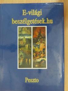 Bakonyi Péter - E-világi beszélgetések.hu [antikvár]