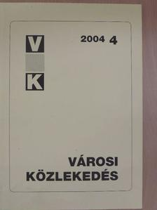 Bubb László - Városi közlekedés 2004. augusztus [antikvár]