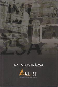 Fabiányi Gábor (szerk.) - Az infostrázsa [antikvár]