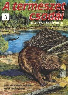 Bood, Charlie - A természet csodái 3. [antikvár]