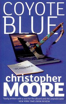 Christopher Moore - Coyote Blue - A Novel [antikvár]