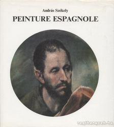 Székely András - Peinture Espagnole [antikvár]