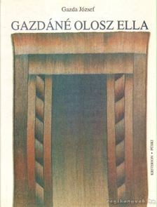 Gazda József - Gazdáné Olosz Ella [antikvár]