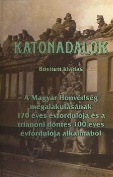 Honvéd Bajtársi Klub - Vidám Nagyik Dalkör - Katonadalok - dalgyűjtemény