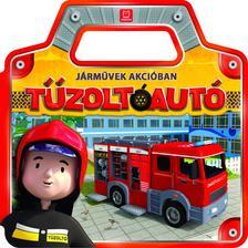 Anna Podgórska - Járművek akcióban. Tűzoltóautó