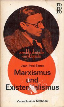 Jean-Paul Sartre - Marxismus und Existentialismus [antikvár]