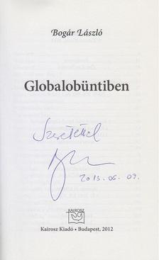 Bogár László - Globalobüntiben (dedikált) [antikvár]