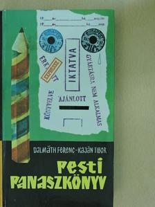 Dalmáth Ferenc - Pesti panaszkönyv [antikvár]