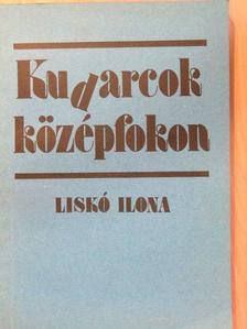 Liskó Ilona - Kudarcok középfokon [antikvár]