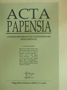 Dominkovits Péter - Acta Papensia 2004/1-2. [antikvár]