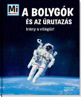 Manfred Baur - A bolygók és az űrutazás - Irány a világűr!