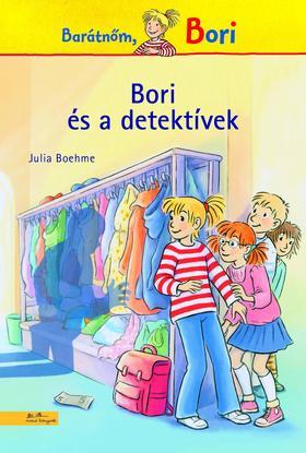 Julia Boehme - Bori és a detektívek - Barátnőm, Bori