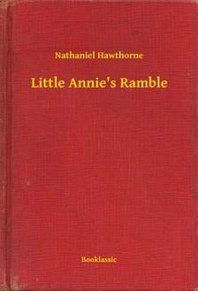 Nathaniel Hawthorne - Little Annie's Ramble [eKönyv: epub, mobi]