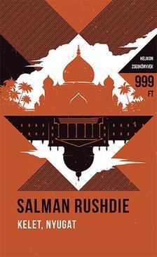 Salman Rushdie - Kelet, Nyugat- Helikon Zsebkönyvek 51.